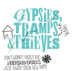 New Home Card Humour - Gypsies, Tramps & Thieves
