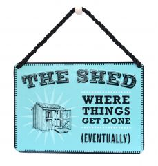 Hang Ups Plaque - The Shed