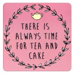 Tin Magnet - There Is Always Time For Tea And Cake